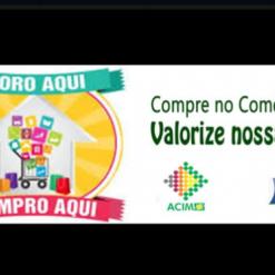 Acim/CDL realiza campanha 'Moro Aqui, Compro Aqui'